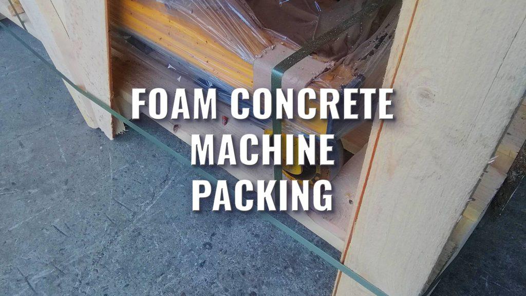 Foam concrete machine packing