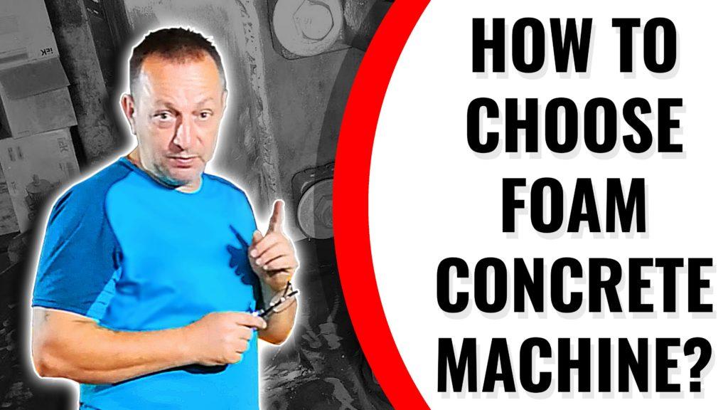 How to choose foam concrete machine